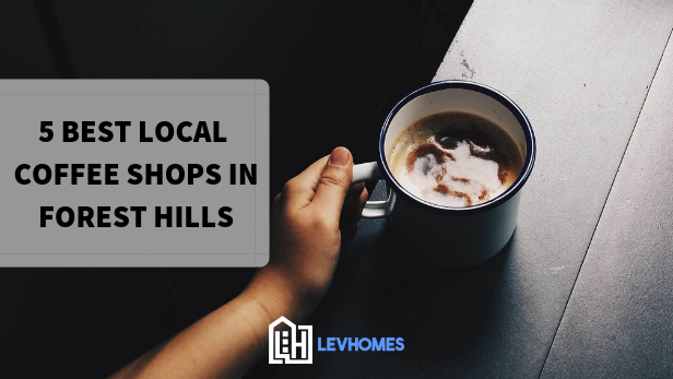 5 Best Coffee Shops In Forest Hills